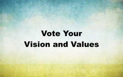 Vote Your Vision and Values